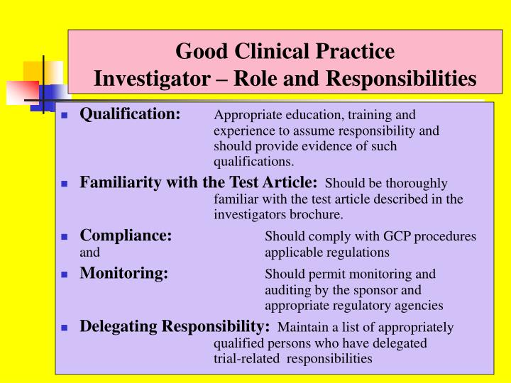 Good clinical practice investigator role and responsibilities