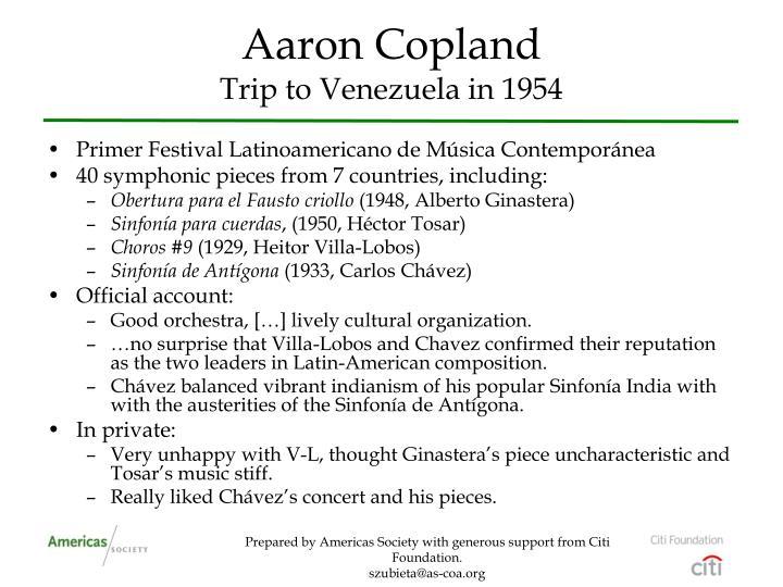 Aaron copland trip to venezuela in 1954