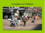 countdown at 4 th market
