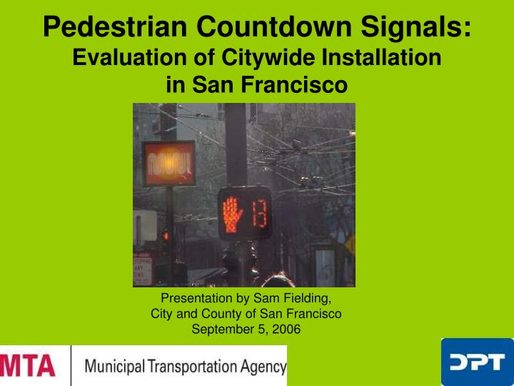 pedestrian countdown signals evaluation of citywide installation in san francisco n.