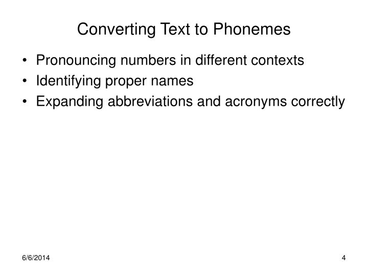 Converting Text to Phonemes