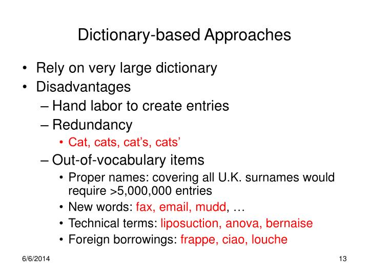 Dictionary-based Approaches