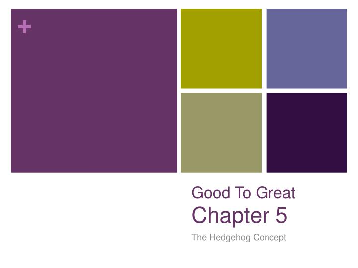 good to great chapter 5 n.
