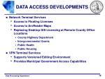 data access developments