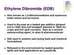 ethylene dibromide edb
