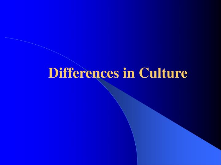 differences in culture n.