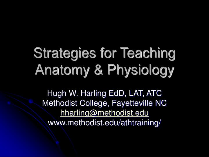 strategies for teaching anatomy physiology n.