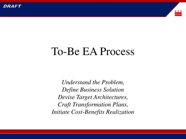 To-Be EA Process