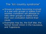 the kin country syndrome