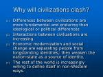 why will civilizations clash