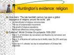 1 huntington s evidence religion