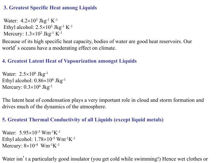 3. Greatest Specific Heat among Liquids