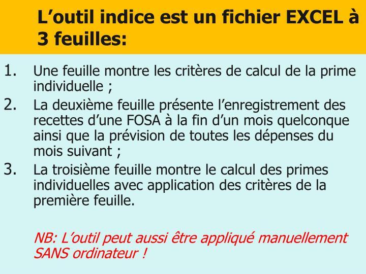 L'outil indice est un fichier EXCEL à 3 feuilles: