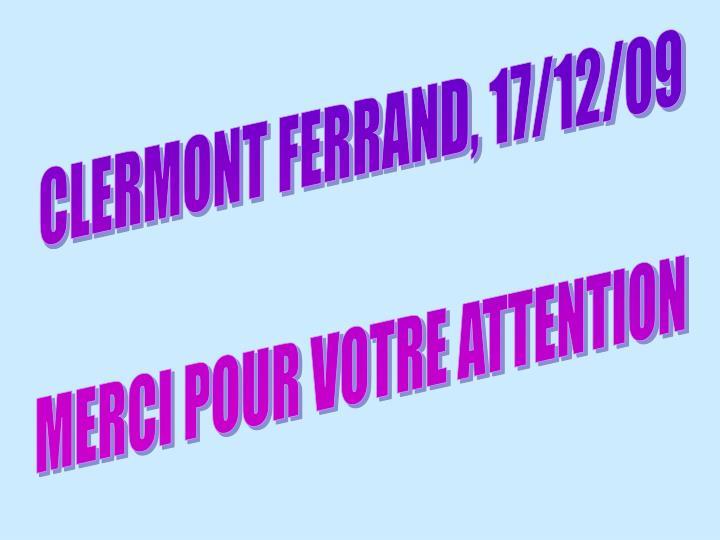 CLERMONT FERRAND, 17/12/09