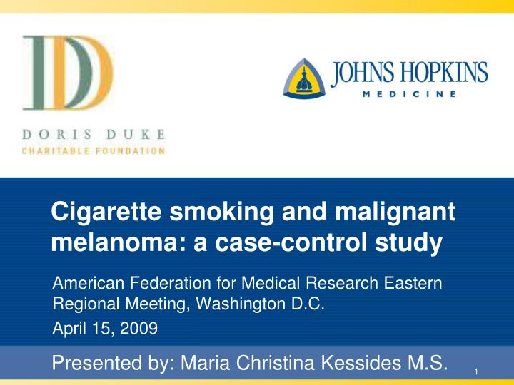 cigarette smoking and malignant melanoma a case control study