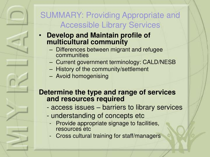 Develop and Maintain profile of multicultural community