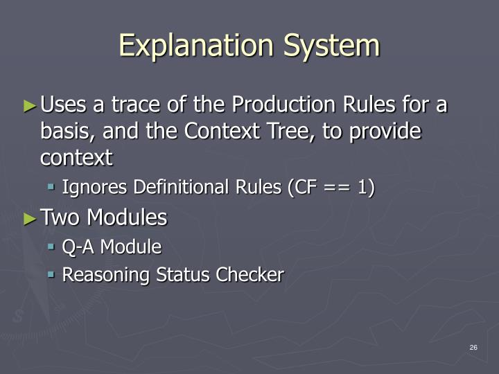 Explanation System