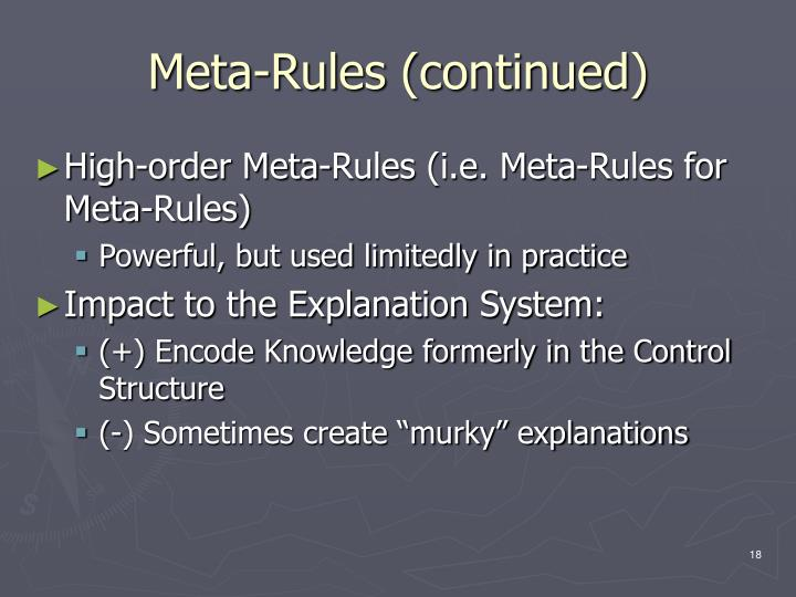 Meta-Rules (continued)