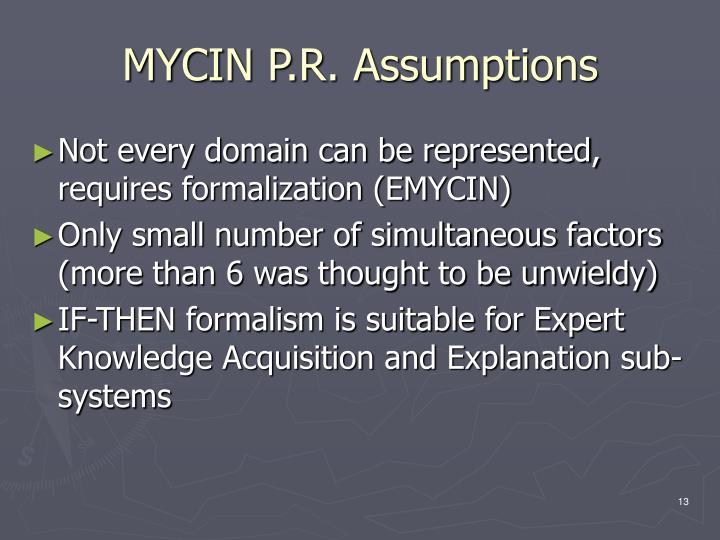 MYCIN P.R. Assumptions