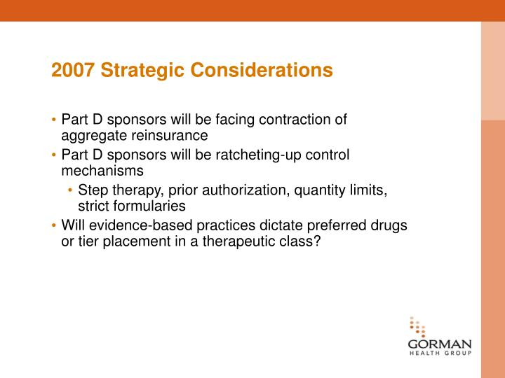 2007 Strategic Considerations