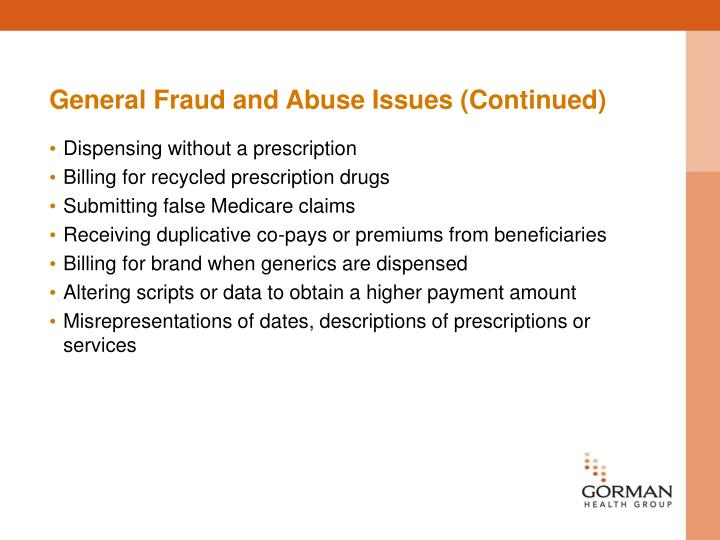 General Fraud and Abuse Issues (Continued)