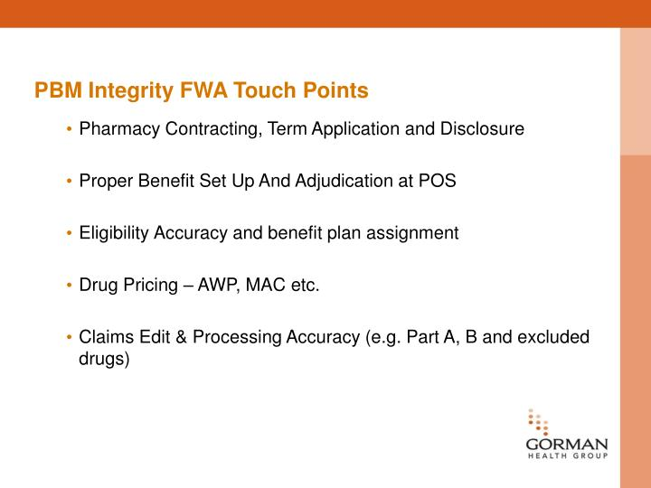 PBM Integrity FWA Touch Points