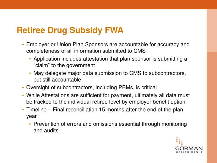 Retiree Drug Subsidy FWA
