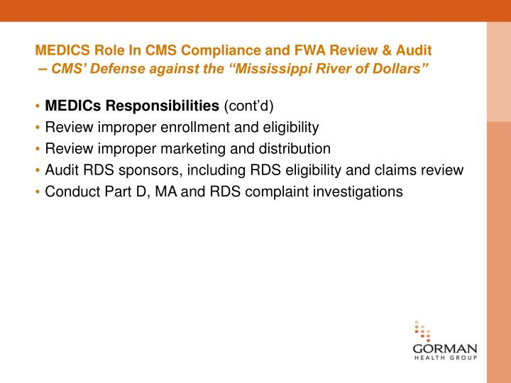 MEDICS Role In CMS Compliance and FWA Review & Audit