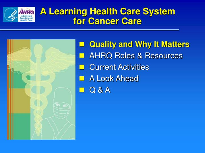 A learning health care system for cancer care