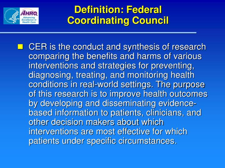 Definition: Federal       Coordinating Council