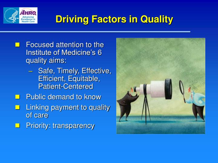 Driving Factors in Quality