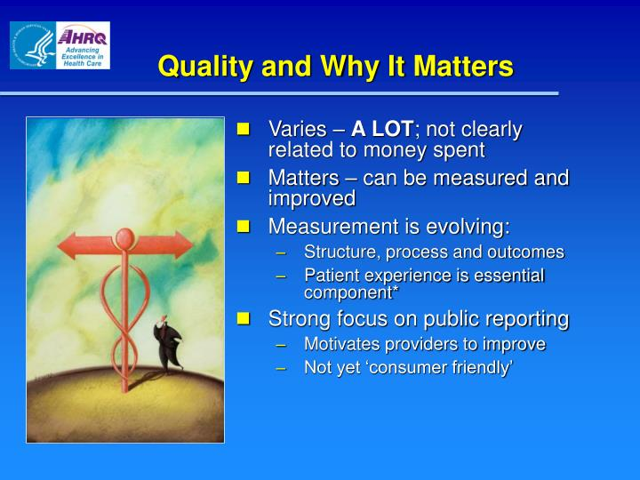 Quality and Why It Matters