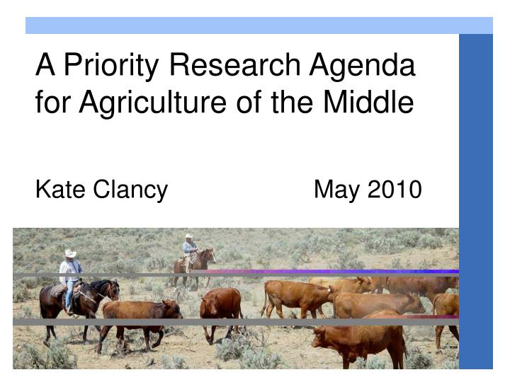 A priority research agenda for agriculture of the middle