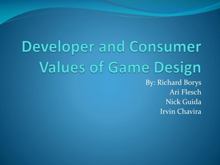 developer and consumer values of game design n.