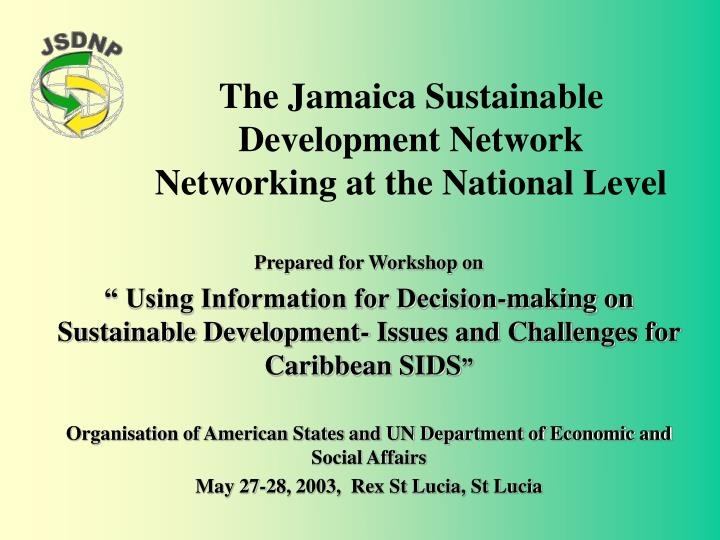 the jamaica sustainable development network networking at the national level n.