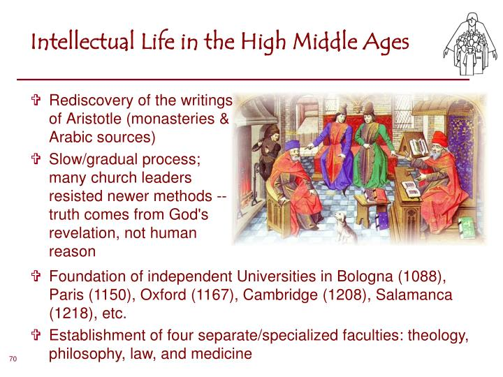 Intellectual Life in the High Middle Ages