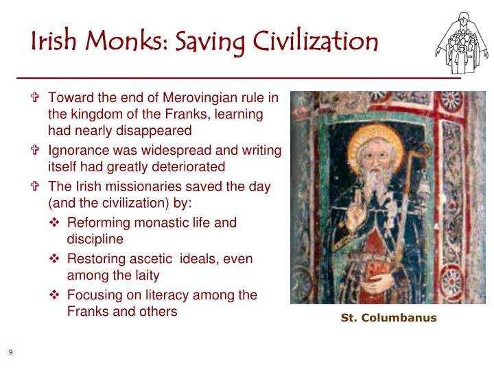 Irish Monks: Saving Civilization