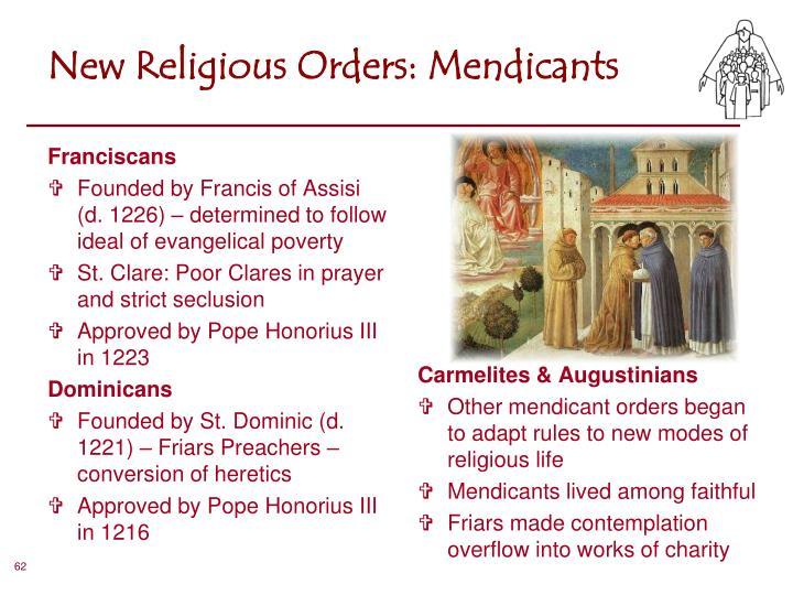 New Religious Orders: Mendicants