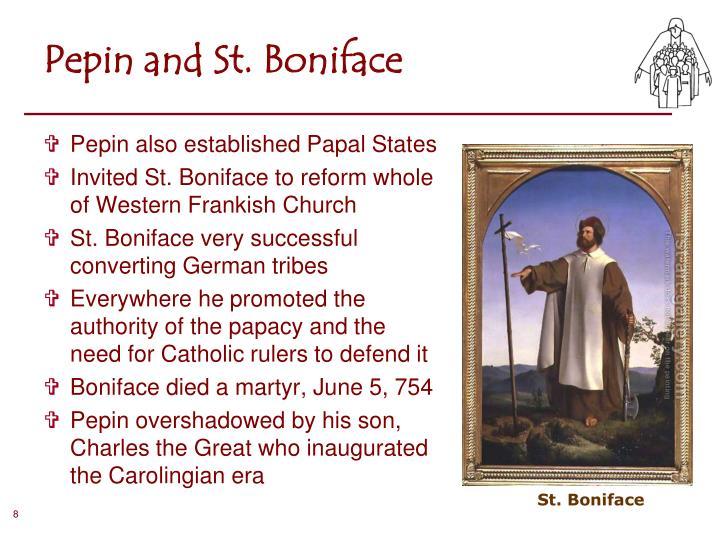 Pepin and St. Boniface