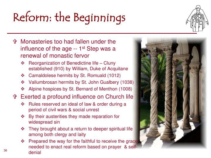 Reform: the Beginnings