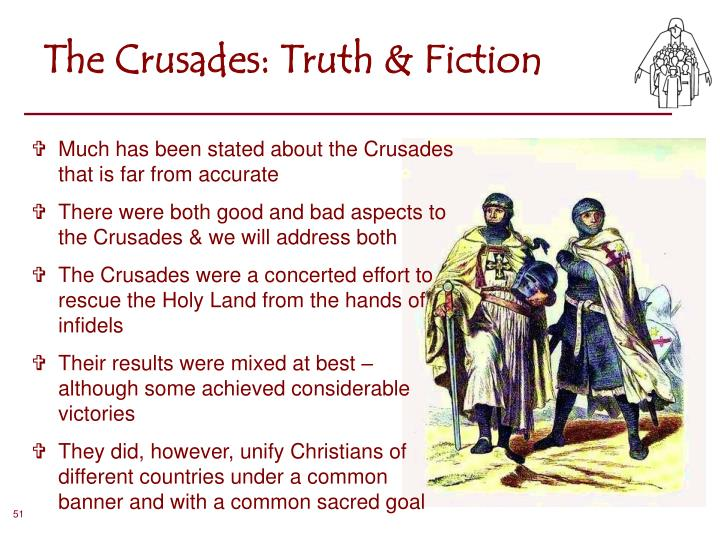 The Crusades: Truth & Fiction