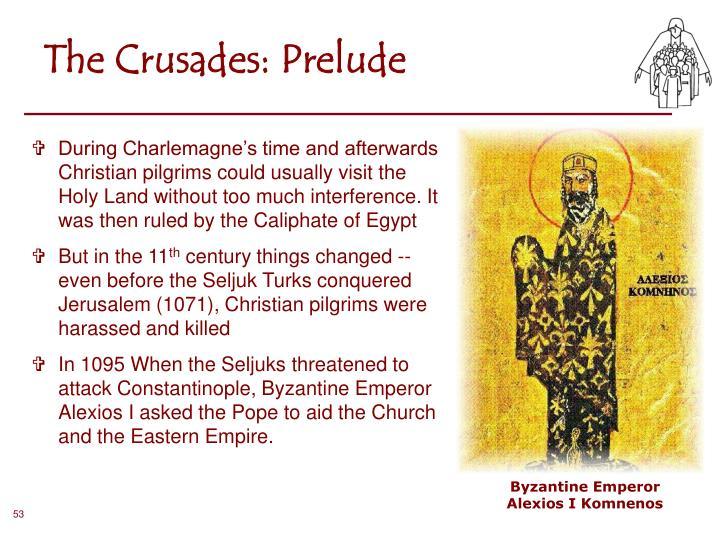 The Crusades: Prelude