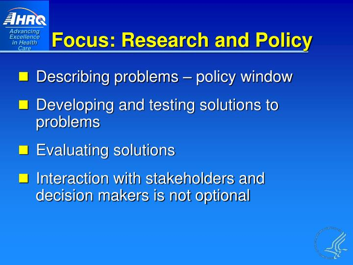 Focus: Research and Policy