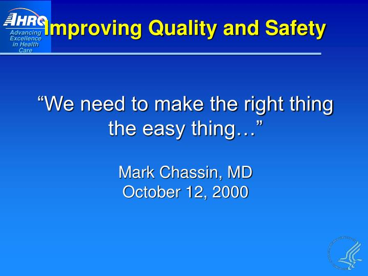 Improving Quality and Safety