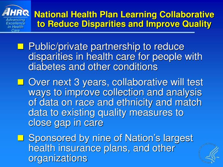 National Health Plan Learning Collaborative to Reduce Disparities and Improve Quality