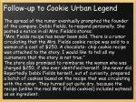 follow up to cookie urban legend