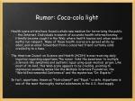 rumor coca cola light