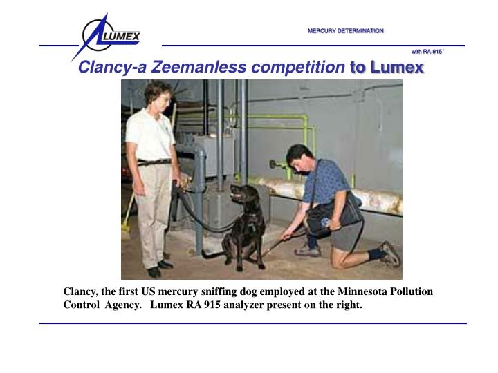 Clancy-a Zeemanless competition