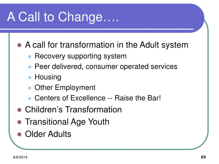 A Call to Change….