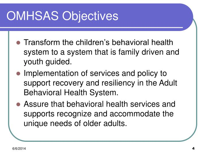 OMHSAS Objectives